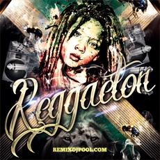 Reggaeton Pack [23-October-2018] – Remix DJ Pool